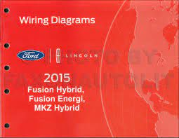 2015 Ford Fusion Lincoln MKZ Wiring Diagram Manual Original