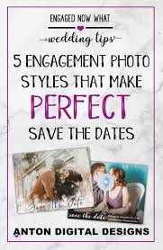 What Are Save The Date Cards 5 Engagement Photo Styles That Make Perfect Save The Date