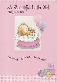 A Beautiful Little Girl Congratulations Newborn Baby Card
