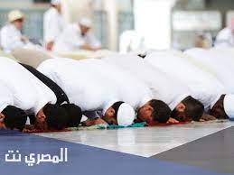 كيفية الصلاة الصحيحة من التكبير إلى التسليم - المصري نت