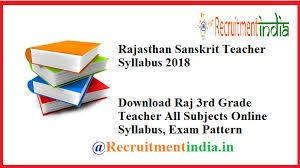 Rajasthan Sanskrit Teacher Syllabus 2018 Raj 3rd Grade Exam Pattern
