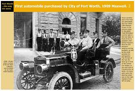 first automobile purchased by fort worth 2