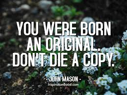 Mason Quotes Awesome John Mason Born An Original Quotes Inspiration Boost