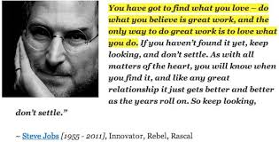 Find A Job You Love Quote Best Steve Jobs Inspirational Quotes Pictures EnrichWise