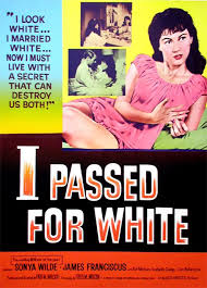 I Passed for White (1960) – B Movie Nation