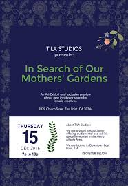 tila studios in search of our mothers gardens atlanta art exhibit december 15 2016