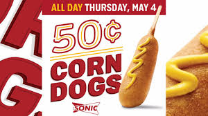 50 cent corn dogs at sonic on may 4 2017