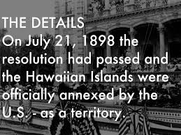 Image result for Hawaii was officially annexed