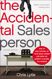 The Accidental Salesperson How To Take Control Of Your