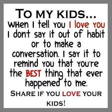 I Love My Kids Quotes Simple Love My Kids Quotes Adorable I Love My Kids Quotes Photos