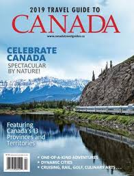 2019 Travel Guide To Canada By Globelite Travel Marketing