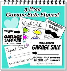 free garage sale signs free printable garage sale signs flyers creativity is the way i