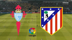 Atletico Madrid - Celta Vigo {CANLI YAYIN} - YouTube