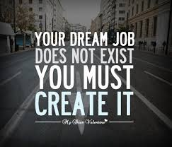 Quotes About Your Dream Job