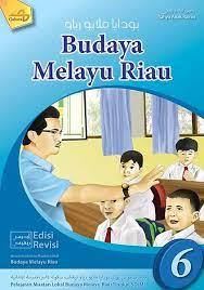 Jual buku bmr buku budaya melayu riau kelas 4 sd kota. Download Buku Budaya Melayu Riau Sd Kelas 6 Dunia Sosial