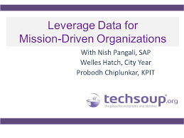 Leverage Data for Mission-Driven Organizations November 7, ppt download