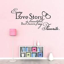 Beautiful Wall Quotes Best of Bedroom Vinyl Wall Decals Every Love Story Is Beautiful QUOTE Wall