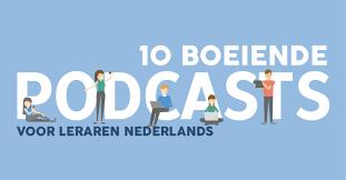 10 boeiende podcasts voor leraren Nederlands