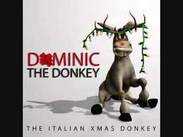 Who doesn't love christmas music? Dominic The Donkey The Italian Christmas Donkey Was A Song That Was First Sung By Italian American Christmas Donkey Italian Christmas Donkey Christmas Music