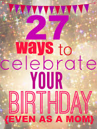Things to Do on Your 23rd Birthday (with Pictures)