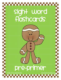 Pre Primer Gingerbread Theme Sight Words Flash Cards