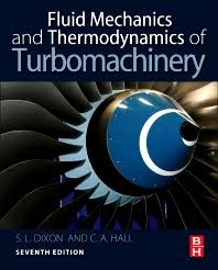 Fluid Mechanics and Thermodynamics of Turbomachinery - 7th Edition