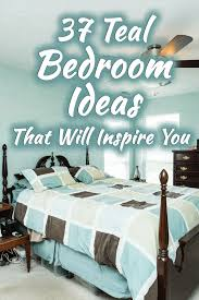 37 teal bedroom ideas that will inspire