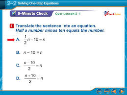 over lesson 2 1 5 minute check 1 translate the sentence into an equation