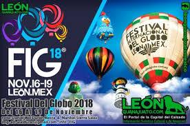 Resultado de imagen para FESTIVAL DEL GLOBO EN LEON 2018