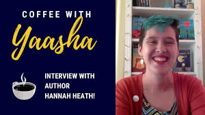 Disabilities in Fiction: Interview with Hannah Heath | Coffee with Yaasha  (Episode 14) - YouTube