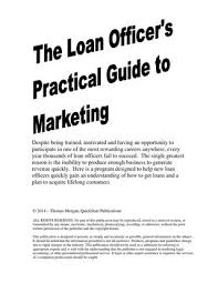 Loan Officer Marketing Guide Preview By Quickstart Publications