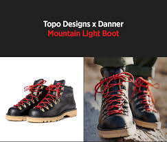 Danner Mountain Light Topo Topo Designs Topo Designs X Danner Collaboration