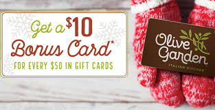 10 bonus card for every 50 in gift cards at olive garden