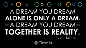 John Lennon Dream Quote Best of Sales Motivation Quote A Dream You Dream Alone Is Only A Dream