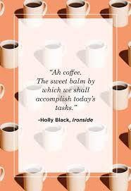 .easiest ways to make coffee, brewing by soaking ground coffee directly in hot water then pressing a plunger down to separate the grounds from the coffee. 30 Coffee Quotes Funny Morning Coffee Quotes