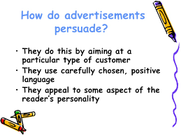 features of an advertisement power point  4 how do advertisements persuade