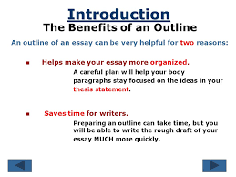 making an outline a plan that builds an essay essay ppt  3 introduction