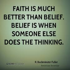 Belief Quotes Inspiration R Buckminster Fuller Faith Quotes QuoteHD