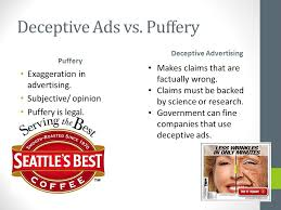br identify as many of these as you can being a smart consumer  puffery puffery exaggeration in advertising