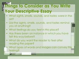 descriptive essays writing what is a descriptive essay it is a  12 things