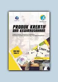 Download buku produk kreatif dan kewirausahaan tahun 2018 kelas xi. Kunci Jawaban Otomatisasi Tata Kelola Keuangan Kelas 11 Kunci Jawaban