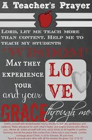 a teacher s prayer teacher prayer teacher and school a teacher s prayer