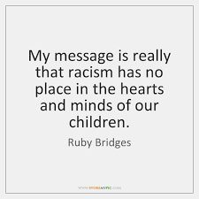 Ruby Bridges Quotes Delectable Ruby Bridges Quotes StoreMyPic