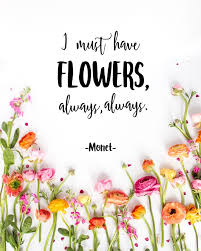 Flowers Quotes Classy I Must Have Flowers' Spring Printable Home Design Inspiration