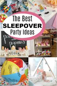 slumber party ideas 25 fun and easy