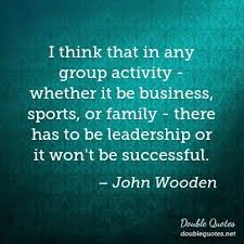 John Wooden Leadership Quotes Adorable John Wooden Leadership Quotes Double Quotes