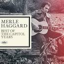 Merle Haggard: The Best of the Capitol Years