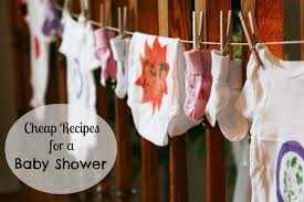 Baby Showers On A Budget Cheap Recipes For A Baby Shower Cheap Recipe Blog