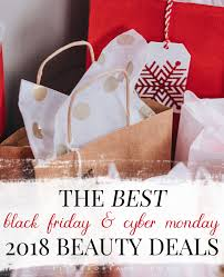 the best 2018 black friday cyber monday beauty deals