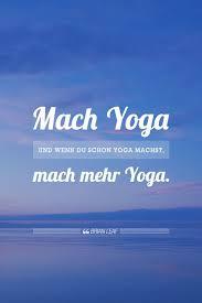 Yoga Zitate Sprüche Yoga Zitate Yoga Sprüche Und Yoga